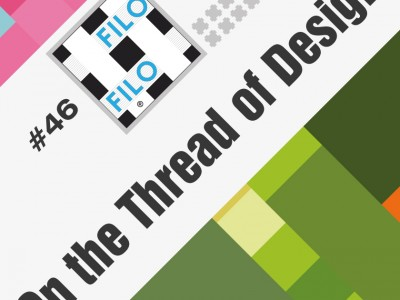 The 46th Edition Of Filo On The Thread Of Design